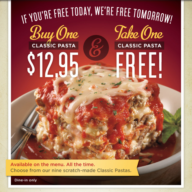 Buy One Classic Pasta for $12.95 and Take One Classic Pasta Free!