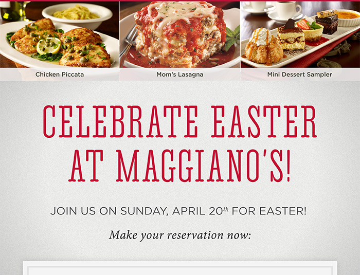 Celebrate Easter at Maggiano's on April 20th